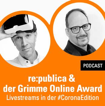 Re:publica & der Grimme Online Award